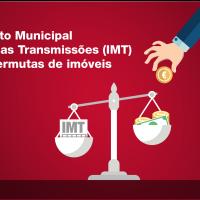Imposto Municipal sobre as Transmissões (IMT) nas permutas de imóveis